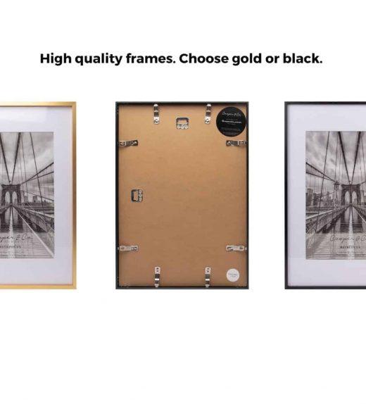 High quality frames. Choose gold or black.